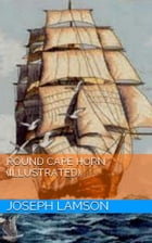 Round Cape Horn (Illustrated) by Joseph Lamson