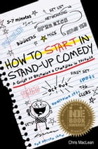 How to Start in Stand-Up Comedy: A Guide to Becoming a Comedian in Toronto