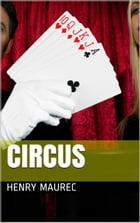Circus by Henry Maurec