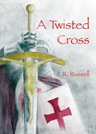 The Twisted Cross by Jack Russell