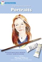 Depicting the Colours in Edited by Portraits by Michael Wilcox