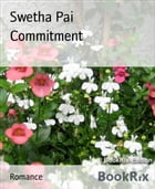 Commitment by Swetha Pai