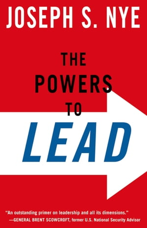 The Powers to Lead by Joseph Nye, Jr.