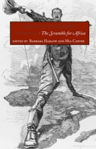 Archives of Empire: Volume 2. The Scramble for Africa by Barbara Harlow