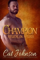 Champion: Studs in Spurs by Cat Johnson
