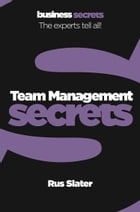 Team Management (Collins Business Secrets) by Rus Slater