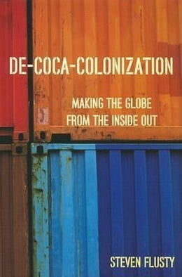 Book de-Coca-Colonization by Flusty, Steven