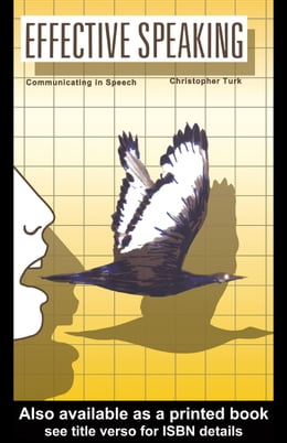 Book Effective Speaking: Communicating in Speech by Turk, Christopher