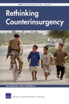 Rethinking Counterinsurgency: RAND Counterinsurgency Study--Volume 5