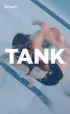 TANK by Breach Theater