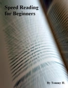 Speed Reading for Beginners by V.T.