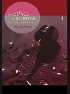 The Ethics of Science: An Introduction