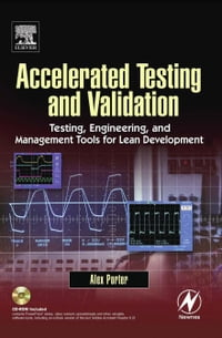 Accelerated Testing and Validation