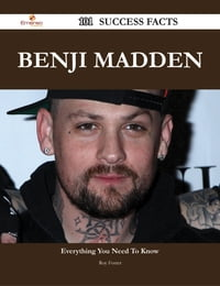 Benji Madden 101 Success Facts - Everything you need to know about Benji Madden