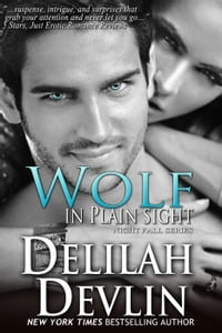 Wolf in Plain Sight: Night Fall Series, #4