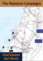 The Palestine Campaigns by Field-Marshal Earl Wavell