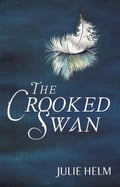 The Crooked Swan 533fcb13-425f-4f94-aed9-333bbad51353