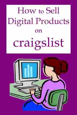 How to Sell Digital Products on Craigslist by Robert George