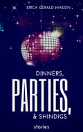 Dinners, Parties & Shindigs