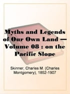 On The Pacific Slope by Charles M. Skinner