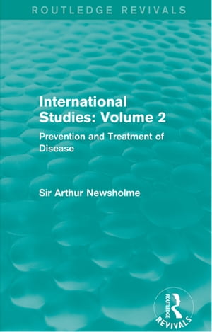 International Studies: Volume 2 Prevention and Treatment of Disease