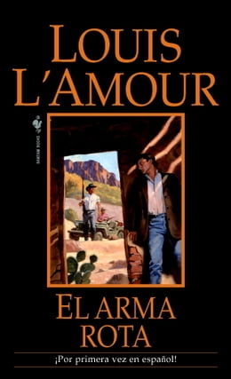 Book El arma rota by Louis L'Amour