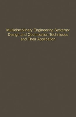 Book Control and Dynamic Systems V57: Multidisciplinary Engineering Systems: Design and Optimization… by Leonides, C. T.