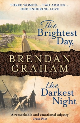 Book The Brightest Day, The Darkest Night by Brendan Graham