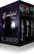 The Entangled Box Set by Jill Sanders
