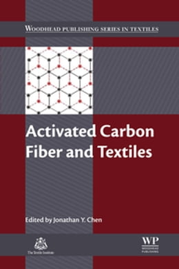 Book Activated Carbon Fiber and Textiles by Jonathan Y Chen
