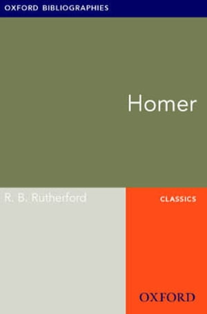 Homer: Oxford Bibliographies Online Research Guide