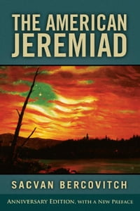 The American Jeremiad