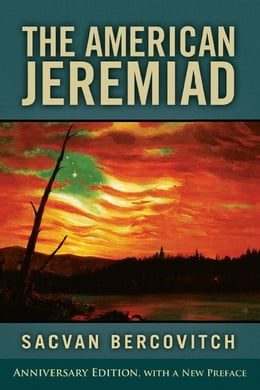 Book The American Jeremiad by Bercovitch, Sacvan