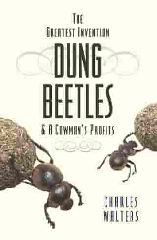 Dung Beetles: and a Cowman's Profits