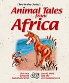 Two-in-one: Animal Tales from Africa 3 by Marion Marchand