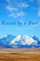 Kissed By A Deer by Gibb