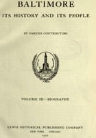 Baltimore: Its History and Its People, Vol. III by Clayton Colman Hall