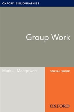 Book Group Work: Oxford Bibliographies Online Research Guide by Mark J. Macgowan