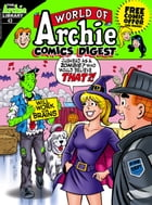 World of Archie Comics Digest #43 by Archie Superstars