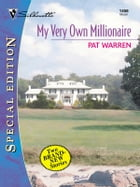 My Very Own Millionaire: An Anthology by Pat Warren