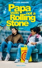 Papa was not a Rolling Stone by Sylvie OHAYON