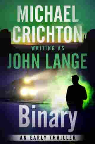 Binary: An Early Thriller