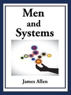 Men and Systems by james allen