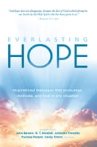 Everlasting Hope: Inspirational Messages that Encourage, Motivate, and Heal in Any Situation by Charisma House