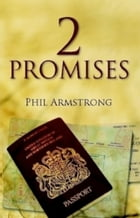 2Promises by Phil Armstrong