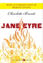 Jane Eyre: Featuring an introduction by Margot Livesey by Charlotte Bronte