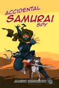 Accidental Samurai Spy 57be6014-520e-475c-b742-0af7b33d4473