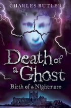 Death of a Ghost by Charles Butler