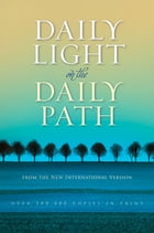 Daily Light on the Daily Path by Various Authors