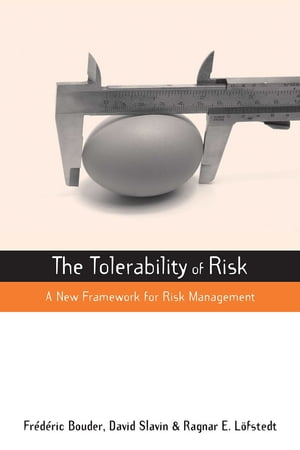 The Tolerability of Risk A New Framework for Risk Management